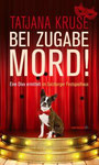 Bei Zugabe Mord