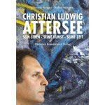 C.L.Attersee - Seine Leben