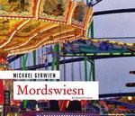Hörbuch Mordswiesn