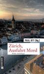 Zürich Ausfahrt Mord
