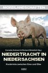 Niedertracht in Niedersachsen