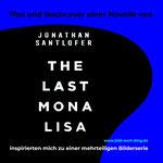 Marianne Demmer The Last Mona Lisa i2021 #Inspiration #Mona Lisa #Jonathan Santlofer #Buchcover #Sommerlektüre