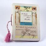 n. 911 - CALENDARIO SIMBOLICO 1899 (PROFUMERIE SATININE) - 1899