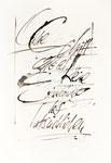 029 Ohne Schrift gibt es keine Erinnerung des Tatsächlichen (1987), 24x40 cm, Kalligraphie Feder