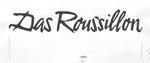 833 Das Roussillon, Schriftzug (ca. 1960/62), 31x14 cm, Tuschefeder