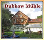 Dubkow Mühle