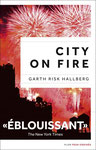 City on fire/Garth Risk Hallberg-Plon.