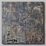 "Raymond Hains ""Tôle"", 1959 abgerissene Plakatreste auf Zinkblech 50 x 50 cm"