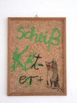"""""""Scheiß Köter"""", 2000 Acryl auf bedruckter Korktafel, Plastikpin, gerahmt in Holzrahmen   40,3 x 30,4 cm"""