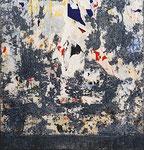 "Raymond Hains ""Tôle"", 1967 abgerissene Plakatreste auf Blech 110 x 104,5 cm"