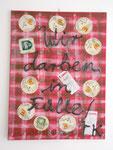 """""""Wir darben in Fülle"""", 2006 Acryl, Silikon, Bierdeckel und Papier auf Leinwand 80 x 60 cm"""