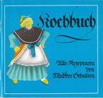 Ein Verkaufsschlager auf den Solidaritätsbasaren der Journalisten waren die in Neubrandenburg produzierten Mudder-Schulten-Kochbücher.