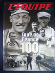 Tour de France 100 ans 1903-1939 volume 1