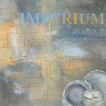 Imperium / Haltern (100/100cm)