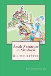 Arsals Abenteuer in Mandurai (1): Blumenritter