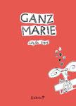 """#24 Sibylle Vogel """"GANZ MARIE"""" (dt.) 16 S."""