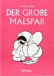 """#14 diceindustries """"DER GROßE MALSPAß"""" (dt.) 16 S."""