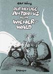 """#10 Ralf König """"DER HEILIGE ANTONIUS VOM WIENERWALD"""" (wienerisch) 16 S."""