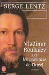 VladimirRoubaïev ou les provinces de l'irréel