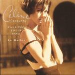 FALLING INTO YOU - LE BALLET - 1996