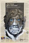 Reinhold Messner, die Wildnis gibt es nicht mehr  2019, 35 X 51 , Mischtechnik auf Leinwand