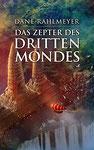 Dane Rahlmeyer: Das Zepter des Dritten Mondes (Der Schatz der Gläsernen Wächter 3)