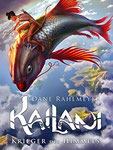 Dane Rahlmeyer: Kailani - Krieger des Himmels (überarbeitete Fassung)