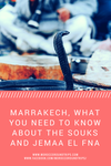 Marrakech, what you need to know about the souks and Jemaa el Fna