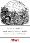 Apocalypse du progrès - Pierre de La Coste