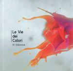 """Copertina Catalogo """"Le Vie dei Colori"""" IV edizione"""
