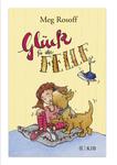 Glück für alle Felle, Meg Rohstoff / Anke Faust