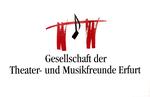 Gesellschaft der Theater- und Musikfreunde Erfurt e.V.