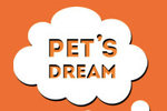 PET'S DREAM