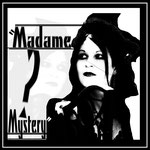Madame Mystery