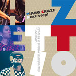 H ZETTRIO「PIANO CRAZE Next step! 2016.10.02 at SHIBUYA CLUB QUATTRO 〜LIVE DVD〜」
