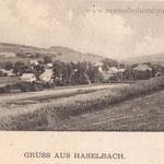 Gruß aus Haselbach. Ganz rechts hinten das Zollamt. Die Kapelle im Oberdorf steht noch nicht!