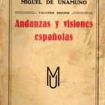 """""""Andanzas y visiones españolas"""" libro escrito por Miguel De Unamuno"""