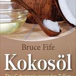 Kokosöl - Bruce Fife