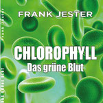 Chlorophyll - Frank Jester