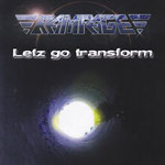 Letz go transform (Release 2011)