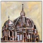 """Berliner Dom""/Acrylfarben auf Leinwand/ 30x30 cm"