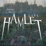 LIVE HAMLET DM