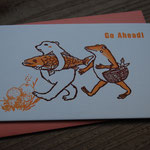 """go ahead!"" letter press card with envelope - ¥432"