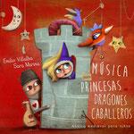 Música para Princesas, Dragones y Caballeros, música medieval para niños (2015)