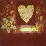 Heart of Gold rot verkauft
