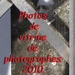 Photos de vitrine de photographes 2010