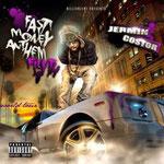 Jermin Costor - Fast Money Anthem