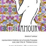"""Plakat """"Mon Amour - Ein Theaterstück"""", Semesterarbeit"""