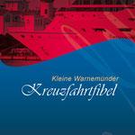 """Erste Ausgabe der """"Kleine Kreuzfahrtfibel"""" im Taschenformat"""