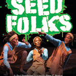 Seedfolks - Poster (Chicago Children's Theatre)